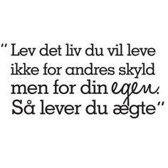 citat om livet dansk - Google-søgning