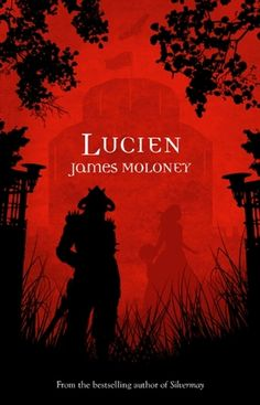 Lucien (Silvermay, #3) by James Moloney