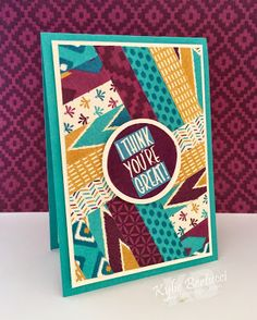 New 2015/2016 Annual catalogue - Bohemian Designer Series Paper. Stamp set: I Think You're Great Kylie Bertucci