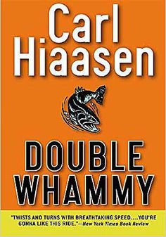 Double Whammy by Carl Hiaasen. In Now @ Canterbury Tales Bookshop / Book exchange / Guesthouse / Cafe, Pattaya.