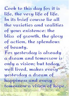 Look to this day..