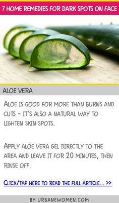 7 home remedies for dark spots on face - Aloe vera