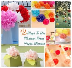 12 Ways to Use Mexican Tissue Paper Flowers