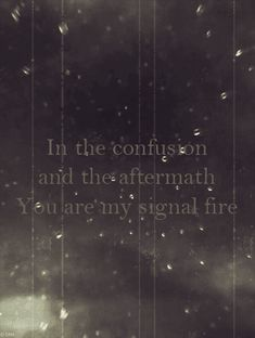 Signal Fire -by Snow Patrol