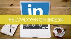 5 Reasons Why You Need to Be on #LinkedIn