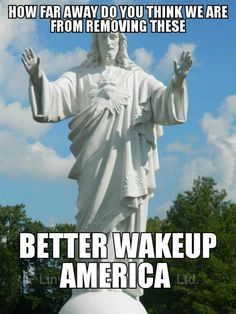 "Christianity has been under attack for years."" I'm quite sure a monument of Jesus will ""offend"" liberals or muslims, and there ya go. And So It Begins, Liberal Logic, Out Of Touch, Conservative Politics, God Bless America, Before Us, Wake Up, Christianity, Catholic"