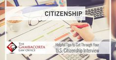 Helpful Tips To Get Through Your U.S. Citizenship Interview