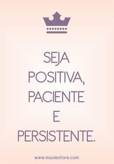 Regra dos três «P»: Positiva, Paciente, Persistente