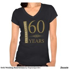 60th Wedding Anniversary T Shirt