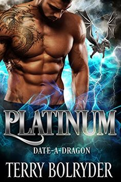 Platinum (Date-A-Dragon Book 3) by Terry Bolryder #terrybolryder