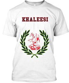 a2935d9cb5f Tshirt #teespring #khaleesi #tshirts #game of thrones #dragons #