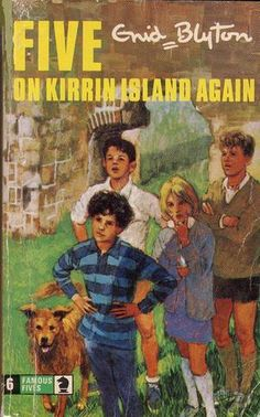 The Famous Five, by far the best Enid Blyton books. Essential reading for childhood adventures. Plus Timmy.