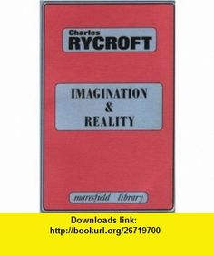Imagination and Reality Psycho-Analytical Essays 1951-1961 (Maresfield Library) (9780946439355) Charles Rycroft , ISBN-10: 0946439354  , ISBN-13: 978-0946439355 ,  , tutorials , pdf , ebook , torrent , downloads , rapidshare , filesonic , hotfile , megaupload , fileserve