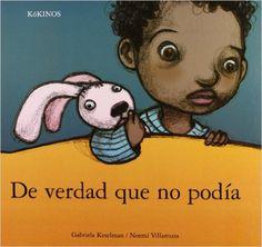 De verdad que no podía: Amazon.es: Gabriela Keselman, Noemí Villamuza: Libros