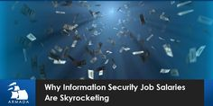 Why Information Security Job Salaries Are Skyrocketing