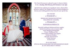 Brides, pre-register online now and it'll entitle you to a free gift bag as well as entering your name into our prize draw for a romantic champagne meal for 2 here at The Church.  Wedding Fair - Sunday 24th February 2013