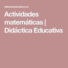 Actividades matemáticas | Didáctica Educativa
