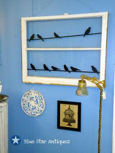 Blue Star Antiques: The Birds Out My Window