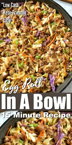 Egg Roll In A Bowl - This one skillet dinner recipe is easily made in just 15 minutes and tastes just like an egg roll! Make your low carb egg roll in a bowl with sausage chicken beef or even turkey! Chicken Egg Rolls, Pork Egg Rolls, Egg Roll Recipes, Slaw Recipes, Cream Recipes, Chicken Recipes, Healthy Low Carb Recipes, Low Carb Dinner Recipes, Paleo Dinner