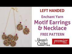 Enchant Yarn Motif Earrings & Necklace Free Crochet Pattern - Left Handed