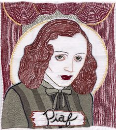 Piaf - 2002, hand embroidery on cotton. Collection of Janet Joseph.