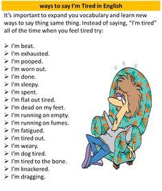 عبارات و جملات مختلف برای بیان خستگی و خسته بودن آموزش زبان انگلیسی در  تهران  تقویت مکالمه انگلیسی  آیلتس IELTS    تافل TOEFL    جی آر ای GRE    تلفن: ۰۹۱۹۴۲۳۱۹۵۴