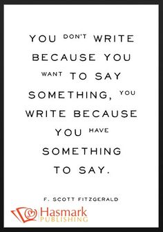 You message is in your writing #HaskmarkPublishing