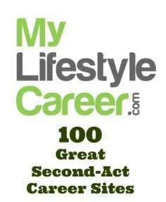 100 Great Second-Act Career Resources | My Lifestyle Career