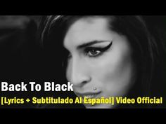 Amy Winehouse - Back To Black [Lyrics + Subtitulado Al Español] Video Of. Back To Black, Amy Winehouse Lyrics, Laughing And Crying, Songs To Sing, Me Me Me Song, Videos, I Laughed, Youtube, Blues