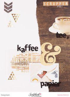 mojosanti ♥ Sandra Dietrich: scrapbooking con el té, el café y el papel que el diseño con Novemberkit 2014 SBW