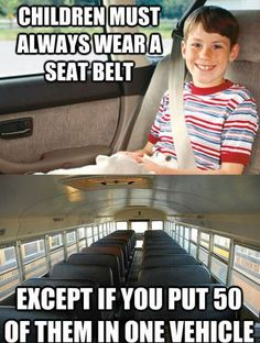 School busses make no sense: (funny, humour, humorous, hilarious, LOL, hahaha, seat belt, kids)