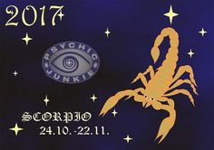 2017 Online Horoscopes Scorpio: 2017 Lucky Horoscope Scorpio (October 23-November 21) In business, you'll think the year was named the Scorpio Year of Good Luck. Old projects will be