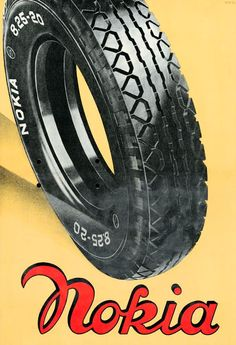 """Long time before mobile phones. Poster: """"Advertisement for Nokia Tyres"""" Suomi (Finland), 1936 Vintage Ads, Vintage Posters, Tire Art, Old Pub, Old Commercials, Typography Quotes, Gas Station, Finland, Illustrations Posters"""