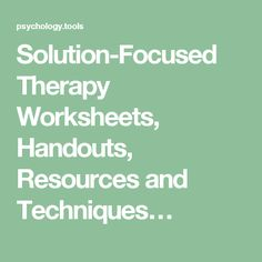 Solution Focused Brief Therapy with Children, Adolescents, Families Students at School Solution-Focused Therapy Worksheets, Handouts, Resources and Techniques… Mental Health Counseling, Counseling Psychology, Health Psychology, Play Therapy Techniques, Therapy Tools, Therapy Ideas, Therapy Worksheets, Therapy Activities, Group Activities