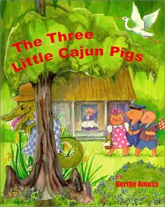 The Three Little Cajun Pigs
