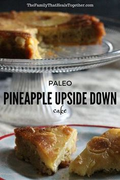 Paleo Pineapple Upside Down Cake - The Family That Heals Together