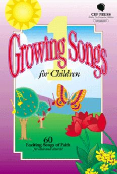 Growing Songs for Children 1