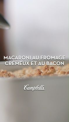 Macaroni au fromage et bacon - Cuisinez avec Campbells Macaronis, Good Food, Yummy Food, Food Tasting, I Foods, Casseroles, Food To Make, Meal Prep, Foodies