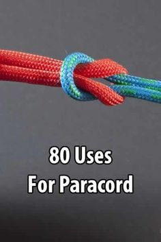 80 Uses for Paracord via @survivallife