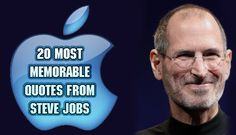 20 Most Memorable Quotes From Steve Jobs https://mentalitch.com/20-most-memorable-quotes-from-steve-jobs/