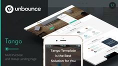 Tango - Multi-Purpose Unbounce Landing Page by ExplicitConcepts          Tango : is new Unbounce template made for Startup projects. It also can be used for multi purpose. We hope you like it!General FeaturesLanding Page and Applications use. Background Video. [ New ] Parallax backgrou