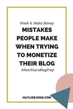 There are a few mistakes that are common when people try to monetize their blogs. Here are a few things that I commonly see as mistakes. Click through to find out.