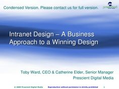 Intranet Design: A Business Approach to a Winning Design by michaelmarchionda via slideshare