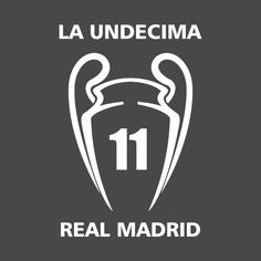 Awesome 'real+madrid+la+undecima' design on TeePublic!