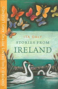 Stories From Ireland -: Oxford Children's Myths and Legends:Amazon:Books