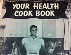 Jack LaLanne and the Fifties Housewife: How the California Fitness Craze Changed Home Cooking