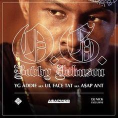 New Music: ASAP Ant – OG Bobby Johnson Freestyle |