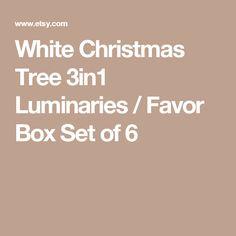 White Christmas Tree 3in1 Luminaries / Favor Box Set of 6