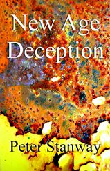 FREE BOOK 'New Age Deception'. The fruit of deception is always division. New Age Deception has begun to invade the Christian church resulting in discord, disunity and division.