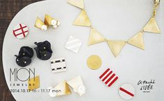MION JEWELRY 2014 | Shop News | IDÉE|イデー